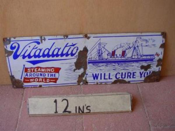 VITADATIO WILL CURE YOU ENAMEL SIGN ---SM56