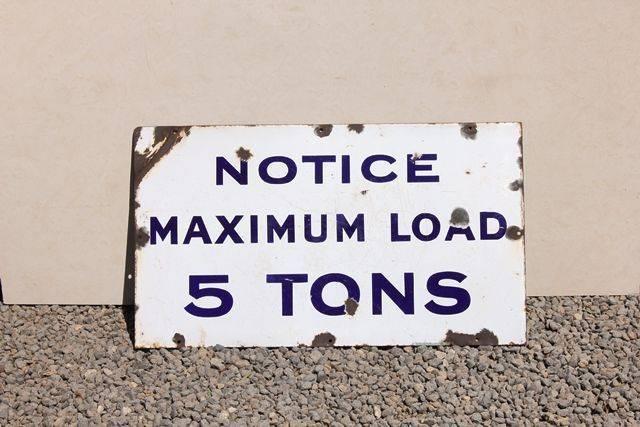 Max Load Enamel Sign