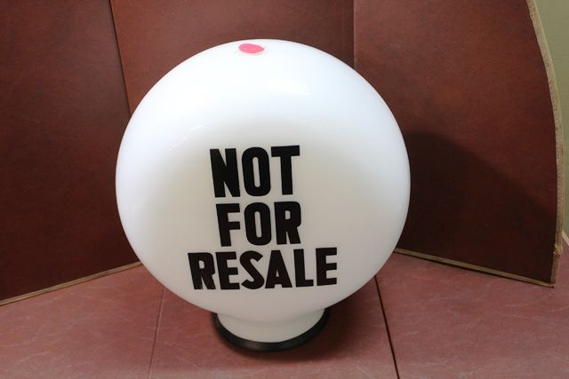 Original Not For Resale Glass Petrol Pump Globe