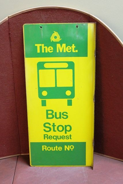 The Met Bus Stop Enamel Post Mount Sign
