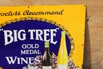 Big Tree Wines Pictorial Advertising Enamel Sign