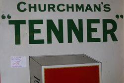 Churchman+96s Tenner   The Cigarette That Satisfies Enamel Sign