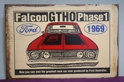 Falcon GTHO Phase 1  Reproduction Painted Non Enamel sign