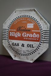 Gas and Oil Premium High Grade Product Hanging Tin Sign