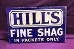 Hills Fine Shag Tobacco Post Mount Enamel Sign