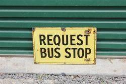 Request Bus Stop Enamel Sign