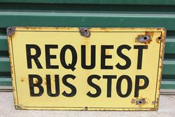 Request Bus Stop Enamel Sign