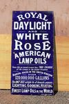 Royal Daylight White Rose Lamp Oil Enamel Sign