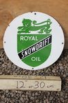 Royal Snow Drift Motor Oil Enamel Sign
