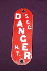 SEC Danger Enamel Sign