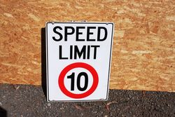 Speed Limit 10 Tin Sign