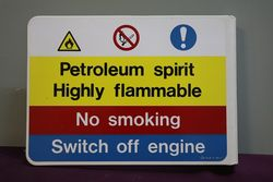 Wall Mount  Warning Sign Petroleum Spirit Highly Flammable