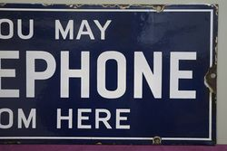 andquotYou May Telephone From Hereandquot Double Sided Enamel Sign